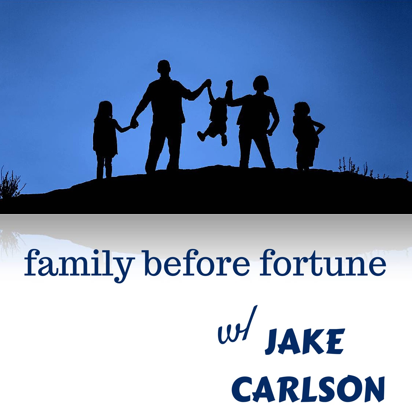 The Family Before Fortune Podcast
